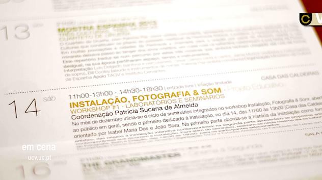 WORKSHOP # 1 INSTALAÇÃO, FOTOGRAFIA & SOM // FORMAÇÃO E CRIAÇÃO